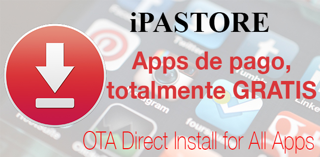 iPastore: Descargar apps de pago gratuitamente sin Jailbreak